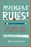 Asperger's Rules!, Blythe Grossberg, 1433811278