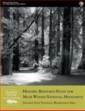 Historic Resource Study for Muir Woods National Monument: Golden Gate National Recreation Area, John Auwaerter and John Sears, 1484161270