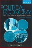 Political Economy : The Contest of Economics Ideas, Stilwell, Frank, 0195551273