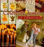 Celebrate Jesus! At Christmas, Kimberly Ingalls Reese, 0570071275