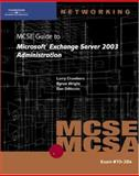 McSe Guide to Microsoft Exchange Server 2003 Administration : Exam # 70-284, Course Technology Staff and Chambers, Larry, 0619121270
