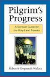 Pilgrim's Progress, Robert A. Wallace and Gwynneth Wallace, 0664501273