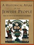 A Historical Atlas of the Jewish People, Eli Barnavi, 0805241272