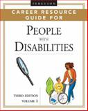 Ferguson Career Resource Guide for People with Disabilities, J. G. Ferguson Publishing Company Staff and College and Career Press Staff, 0816061270
