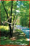 Life Is a Journey, Mary Minjeur, 1465341277