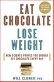 Eat Chocolate, Lose Weight, Will Clower, 1623361273