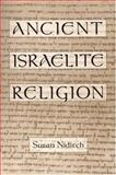 Ancient Israelite Religion, Susan Niditch, 0195091272