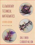 Elementary Technical Mathematics, Ewen, Dale, 0534351271