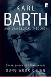 Karl Barth and Evangelical Theology : Convergences and Divergences, , 0801031273
