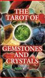 Tarot of Gemstones and Crystals Deck 9780880791274
