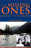 The Missing Ones, Dan Pontbriand, 1466941278