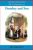The Companion to Dombey and Son, Philpotts, Trey, 1781381275