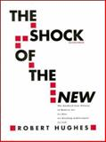 The Shock of the New, Hughes, Robert, 0070311277