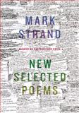New Selected Poems, Mark Strand and Mark Strand, 0375711279