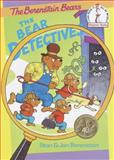 The Bear Detectives, Stan Berenstain, Jan Berenstain, 0394831276