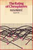 The Rating of Chess Players, Past and Present, Arpad E. Elo, 0923891277