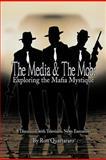 The Media and the Mob, Ron Quartararo, 1479731277