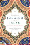 Gender in Judaism and Islam, Firoozeh Kashani-Sabet and Beth S. Wenger, 1479801275
