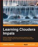 Learning Cloudera Impala, Avkash Chauhan, 1783281278