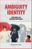 Ambiguity of Identity : The Mieu in North Vietnam, Thang, Nguyen Van, 9749511271