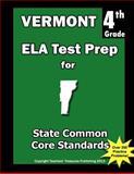 Vermont 4th Grade ELA Test Prep, Teachers Treasures, 1484121279