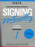 Signing Naturally Level 1 : Student DVD and Workbook, Smith, Cheri and Lentz, Ella Mae, 1581211279