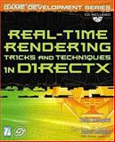 Real-Time Rendering Tricks and Techniques in DirectX, Dempski, Kelly, 1931841276