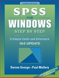 SPSS for Windows Step by Step : A Simple Guide and Reference, 10.0 Update, George, Darren and Mallery, Paul, 0205331270