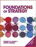 Foundations of Strategy, Grant, Robert M. and Jordan, Judith, 0470971274