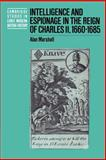 Intelligence and Espionage in the Reign of Charles II, 1660-1685 9780521521277