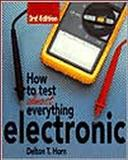 How to Test Almost Everything Electronic 9780830641277