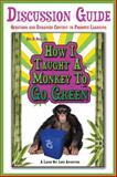 How I Taught A Monkey to Go Green - Book 1 Discussion Guide : Questions and Enhanced Content to Promote Learning, Ball, Bill D., Jr., 0983411271