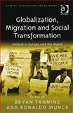Globalization Migration and Social Transformation 9781409411277