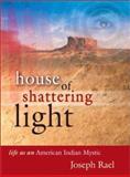 House of Shattering Light 9781571781277