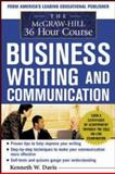 The McGraw-Hill 36-Hour Course in Business Writing and Communication : Managing Your Writing, Davis, Kenneth W., 0071441271