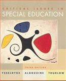 Critical Issues in Special Education, Ysseldyke, James and Algozzine, Bob, 0395961270