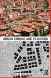 Urban Coding and Planning, Marshall, Catherine and Marshall, Stephen, 0415441277