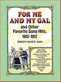 For Me and My Gal and Other Favorite Song Hits, 1915-1917, , 0486281272