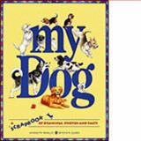 My Dog, Marilyn Baillie, 1550741276