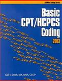 Basic CPT/HCPCS Coding 2003, Smith, Gail I., 1584261277