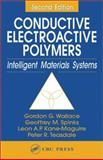 Conductive Electroactive Polymers: Intelligent Materials Systems, Wallace, Gordon and Kane-Maguire, Leon A. P., 1587161273