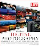 Guide to Digital Photography, Michael Wright and Joe McNally, 1603201270