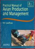 Practical Manual of Avian Production and Management, Jadhav, 8180611272