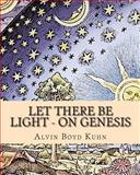 Let There Be Light - On Genesis, Alvin Kuhn, 1461181275