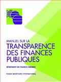 Manual on Fiscal Transparency, Fiscal Affairs Department Staff, 1589061276