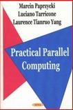 Practical Parallel Computing 9781590331279