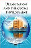 Urbanization and the Global Environment, Turunen, Elen and Koskinen, Anton, 161470127X