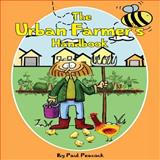 The Urban Farmer's Handbook, Paul Peacock, 1904871275