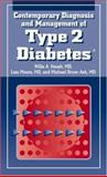 Contemporary Diagnosis and Management of Type 2 Diabetes, Hsueh, Willa A. and Moore, Lisa, 1931981272