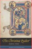 Christina Psalter : A Study of the Images and Texts in a French Early Thirteenth-Century Illuminated Manuscript, Vidas, Marina, 8763501279